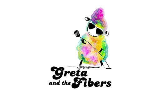 Greta and the Fibers